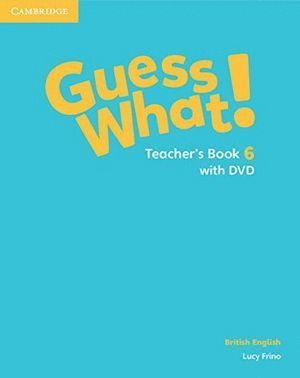 GUESS WHAT 6ºEP TEACHERS WITH DVD