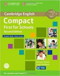 COMPACT FIRST FOR SCHOOLS STUDENTS WITHOUT ANSWERS SECOND EDITION (2015 EXAM)