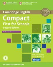 COMPACT FIRST FOR SCHOOLS WORKBOOK WITH ANSWERS SECOND EDITION