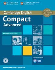 COMPACT ADVANCED WORKBOOK WITHOUT ANSWERS + AUDIO CD