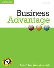 BUSINESS ADVANTAGE UPPER-INTERMEDIATE TEACHER´S BOOK