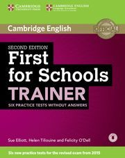 FIRST FOR SCHOOLS TRAINER SIX PRACTICE TESTS WITHOUT ANSWERS WITH AUDIO 2ND EDITION