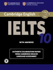 CAMBRIDGE IELTS 10. STUDENT´S BOOK WITH ANSWERS AND AUDIOS