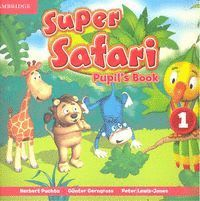 SUPER SAFARI 1 PUPIL´S BOOK
