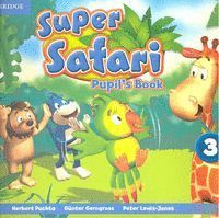 SUPER SAFARI 3 PUPIL´S BOOK BRITISH ENGLISH