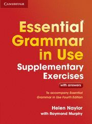 ESSENTIAL GRAMMAR IN USE (4TH ED.). SUPLEMENTARY EXERCISES WITH ANSWERS