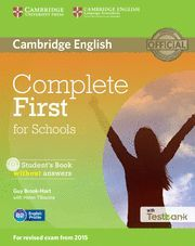 COMPLETE FIRST SCHOOLS SB/CD ROM/TESTBANK WITH TESTBANK