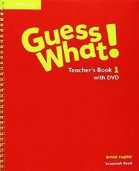 GUESS WHAT 1ºEP TEACHER WITH DVD 16            CAM