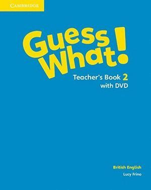 GUESS WHAT 2ºEP TEACHERS WITH DVD