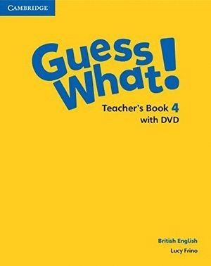 GUESS WHAT 4ºEP TEACHER WITH DVD