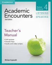 ACADEMIC ENCOUNTERS LEVEL 4 TEACHER´S MANUAL LISTENING AND SPEAKING 2ND EDITION