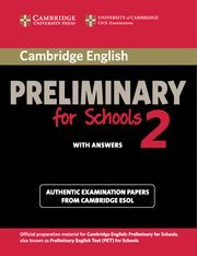 CAMBRIDGE ENGLISH PRELIMINARY FOR SCHOOLS 2 STUDENT´S BOOK WITH ANSWERS