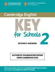 CAMBRIDGE ENGLISH KEY FOR SCHOOLS 2 STUDENT´S BOOK WITHOUT ANSWERS