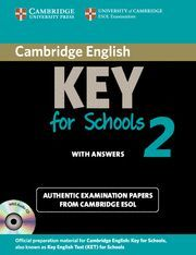 CAMBRIDGE ENGLISH KEY FOR SCHOOLS 2 SELF-STUDY PACK (STUDENT'S BOOK WITH ANSWERS AND AUDIO CD)