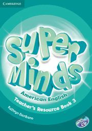 SUPER MINDS AMERICAN ENGLISH LEVEL 3 TEACHER´S RESOURCE BOOK WITH AUDIO CD