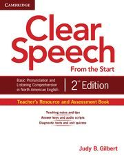 CLEAR SPEECH FROM THE START TEACHER´S RESOURCE AND ASSESSMENT BOOK 2ND EDITION