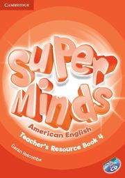 SUPER MINDS AMERICAN ENGLISH LEVEL 4 TEACHER´S RESOURCE BOOK WITH AUDIO CD