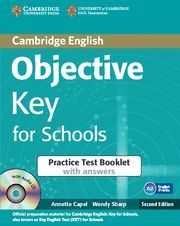 OBJECTIVE KEY FOR SCHOOLS PRACTICE TEST BOOKLET WITH ANSWERS WITH AUDIO CD 2ND EDITION