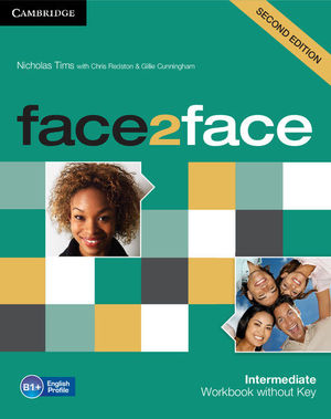 FACE2FACE INTERMEDIATE (2ND ED.) WORKBOOK WITHOUT KEY