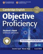 OBJECTIVE PROFICIENCY STUDENT'S BOOK WITHOUT ANSWERS WITH DOWNLOADABLE SOFTWARE 2ND EDITION