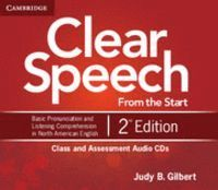 CLEAR SPEECH FROM THE START CLASS AND ASSESSMENT AUDIO CDS (4) 2ND EDITION