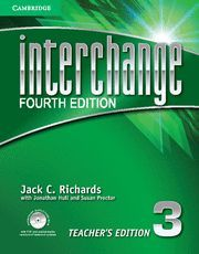 INTERCHANGE LEVEL 3 TEACHER´S EDITION WITH ASSESSMENT AUDIO CD/CD-ROM 4TH EDITION