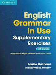ENGLISH GRAMMAR IN USE SUPPLEMENTARY EXERCISES WITH ANSWERS 4TH EDITION