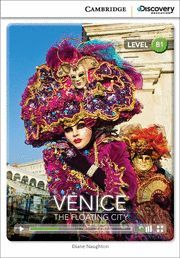 VENICE: THE FLOATING CITY INTERMEDIATE BOOK WITH ONLINE ACCESS
