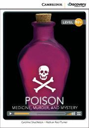 POISON: MEDICINE, MURDER, AND MYSTERY HIGH INTERMEDIATE BOOK WITH