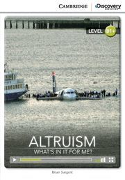 ALTRUISM: WHAT´S IN IT FOR ME? INTERMEDIATE BOOK WITH ONLINE ACCESS