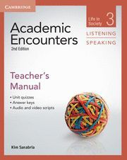 ACADEMIC ENCOUNTERS LEVEL 3 TEACHER´S MANUAL LISTENING AND SPEAKING 2ND EDITION