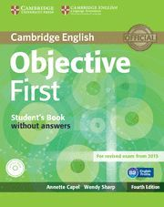 OBJECTIVE FIRST STUDENT´S BOOK WITHOUT ANSWERS WITH CD-ROM 4TH EDITION