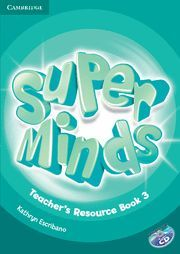 SUPER MINDS LEVEL 3 TEACHER´S RESOURCE BOOK WITH AUDIO CD