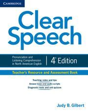CLEAR SPEECH TEACHER´S RESOURCE AND ASSESSMENT BOOK 4TH EDITION
