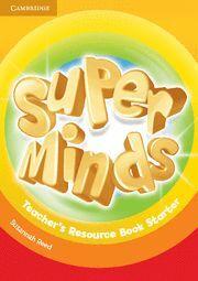 SUPER MINDS STARTER TEACHER´S RESOURCE BOOK