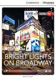 BRIGHT LIGHTS ON BROADWAY: THEATERLAND LOW INTERMEDIATE BOOK WITH ONLINE ACCESS