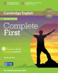COMPLETE FIRST STUDENT'S PACK (STUDENT'S BOOK WITHOUT ANSWERS WITH CD-ROM, WORKBOOK WITHOUT ANSWERS WITH AUDIO CD) 2ND EDITION
