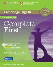 COMPLETE FIRST  WORKBOOK WITHOUT ANSWERS WITH AUDIO CD 2ND EDITION