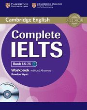 COMPLETE IELTS BANDS 6.5-7.5 WORKBOOK WITHOUT ANSWERS WITH AUDIO CD