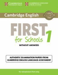 CAMBRIDGE ENGLISH: FIRST (FCE) FOR SCHOOLS 1 (2015 EXAM) STUDENT´S BOOK PACK (ST