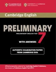 CAMBRIDGE PRELIMINARY ENGL.TEST 7 ST WITH ANSWERS