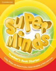 SUPER MINDS AMERICAN ENGLISH STARTER TEACHER´S BOOK