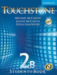TOUCHSTONE BLENDED PREMIUM ONLINE LEVEL 2 STUDENT'S BOOK B WITH AUDIO CD/CD-ROM, ONLINE COURSE B AND ONLINE WORKBOOK B