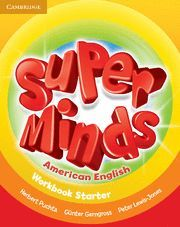 SUPER MINDS AMERICAN ENGLISH STARTER WORKBOOK