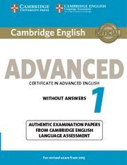 CAMBRIDGE ENGLISH: ADVANCED (CAE) 1 (2015 EXAM) STUDENT´S BOOK WITHOUT ANSWERS EXAMIINATION PAPERS F