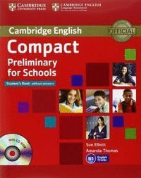 CAMBRIDGE ENGLISH PRELIMINARY (PET) FOR SCHOOLS 3. STUDENT´S BOOK WITHOUT ANSWER
