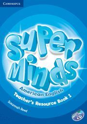 SUPER MINDS AMERICAN ENGLISH LEVEL 1 TEACHER´S RESOURCE BOOK WITH AUDIO CD