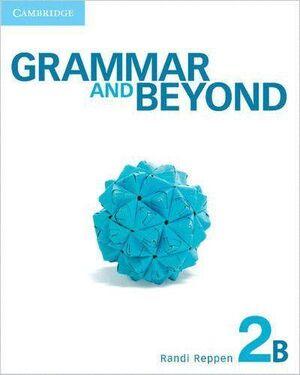 GRAMMAR AND BEYOND 2 SB B/ONLINE GRAM WB/WRT SKILL INTER PK