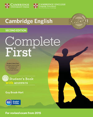 COMPLETE FIRST  STUDENT'S BOOK PACK (STUDENT'S BOOK WITH ANSWERS WITH CD-ROM, CLASS AUDIO CDS (2)) 2ND EDITION