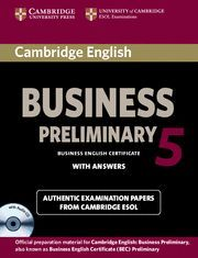 CAMBRIDGE ENGLISH BUSINESS 5 PRELIMINARY SELF-STUDY PACK (STUDENT´S BOOK WITH ANSWERS AND AUDIO CD)